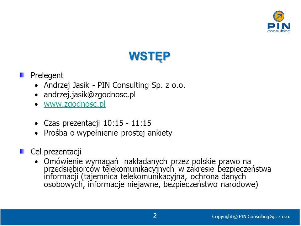 WSTĘP Prelegent Andrzej Jasik - PIN Consulting Sp. z o.o.
