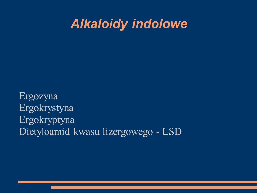 Ergozyna Ergokrystyna Ergokryptyna Dietyloamid kwasu lizergowego - LSD