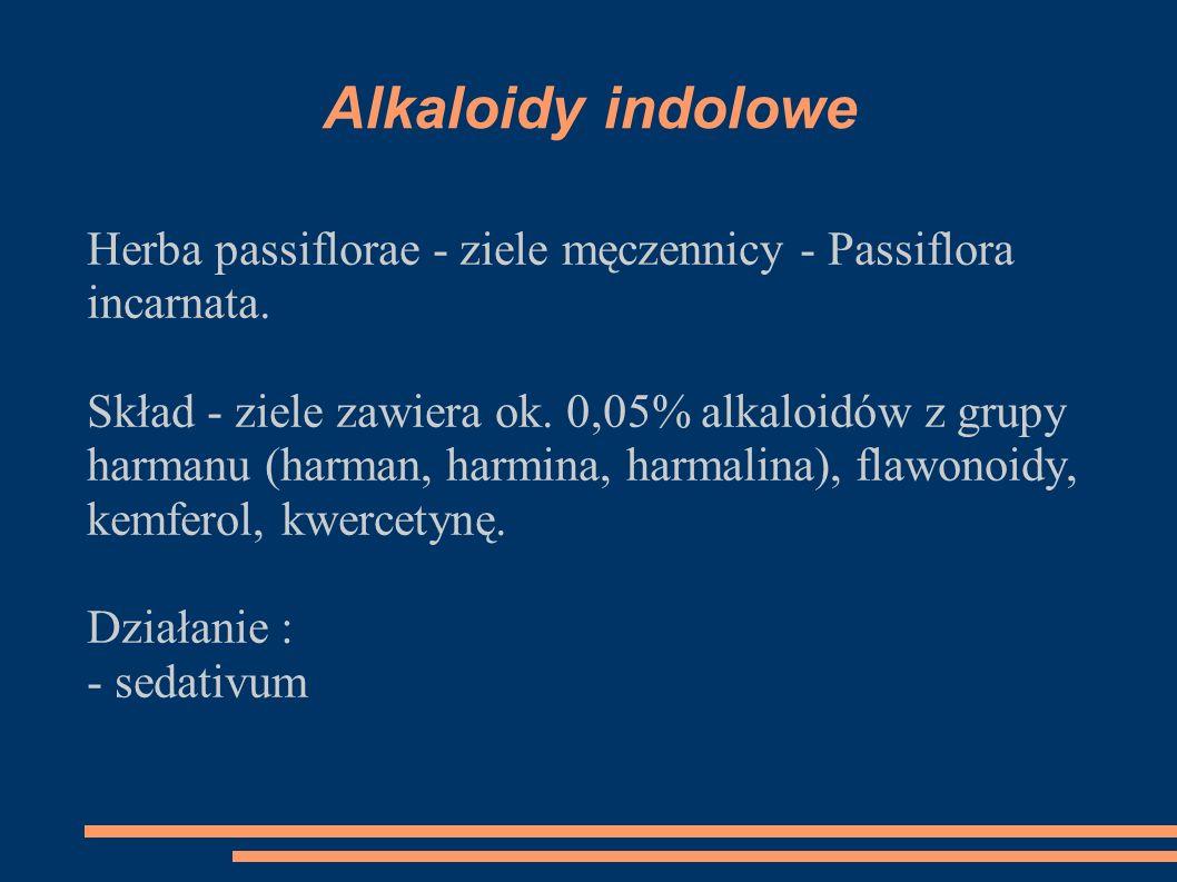 Alkaloidy indolowe Herba passiflorae - ziele męczennicy - Passiflora incarnata.