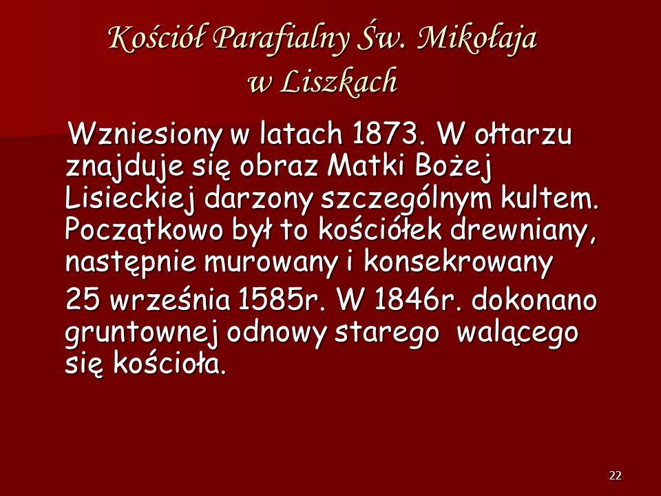 Kościół Parafialny Św. Mikołaja w Liszkach