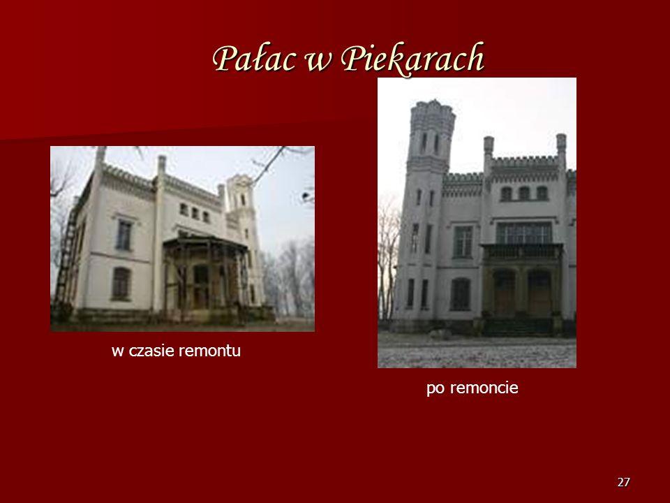 Pałac w Piekarach w czasie remontu po remoncie