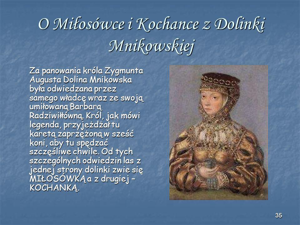 O Miłosówce i Kochance z Dolinki Mnikowskiej