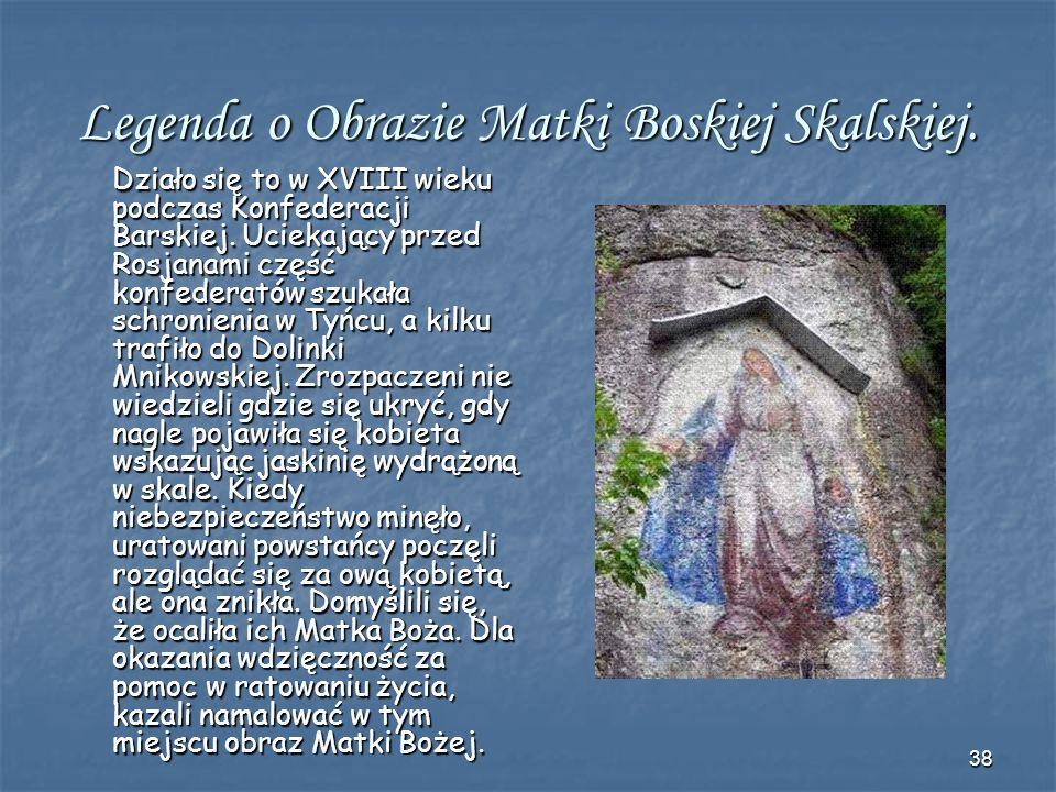 Legenda o Obrazie Matki Boskiej Skalskiej.