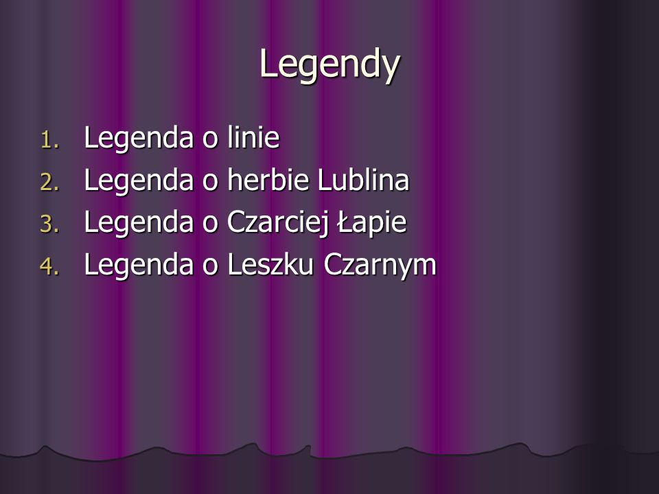 Legendy Legenda o linie Legenda o herbie Lublina