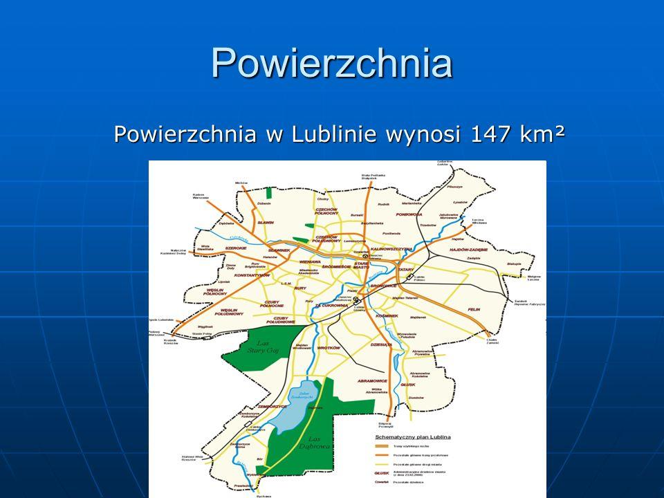 Powierzchnia w Lublinie wynosi 147 km²