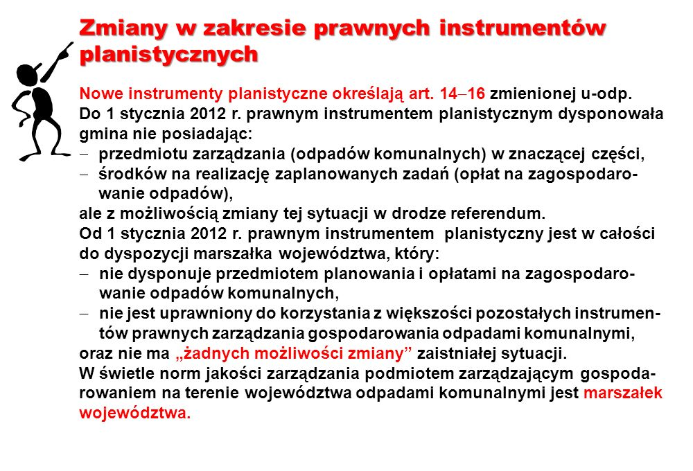 Zmiany w zakresie prawnych instrumentów planistycznych