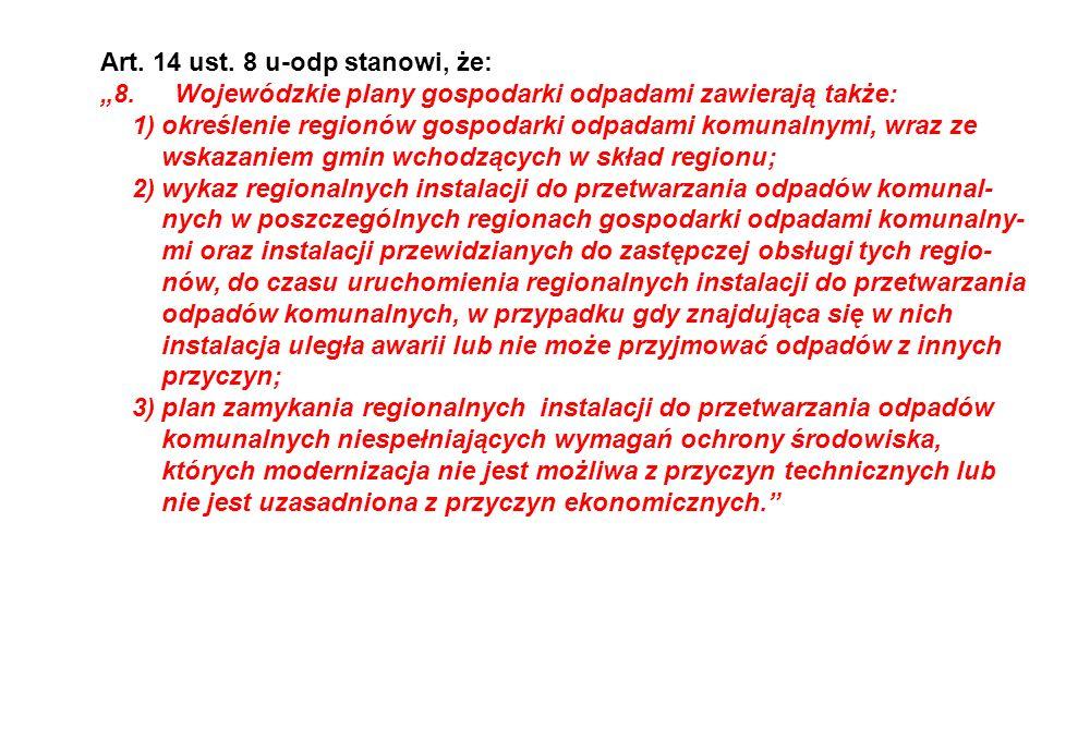 Art. 14 ust. 8 u-odp stanowi, że: