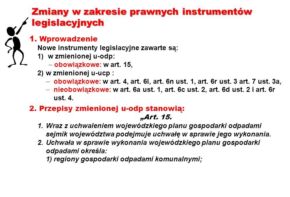 Zmiany w zakresie prawnych instrumentów legislacyjnych