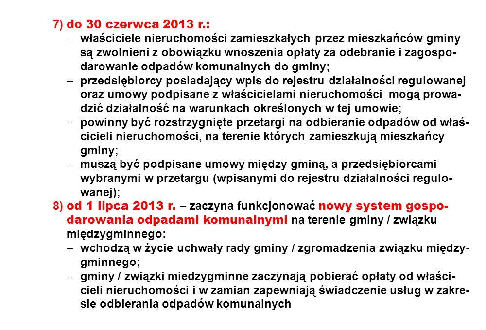 7) do 30 czerwca 2013 r.: