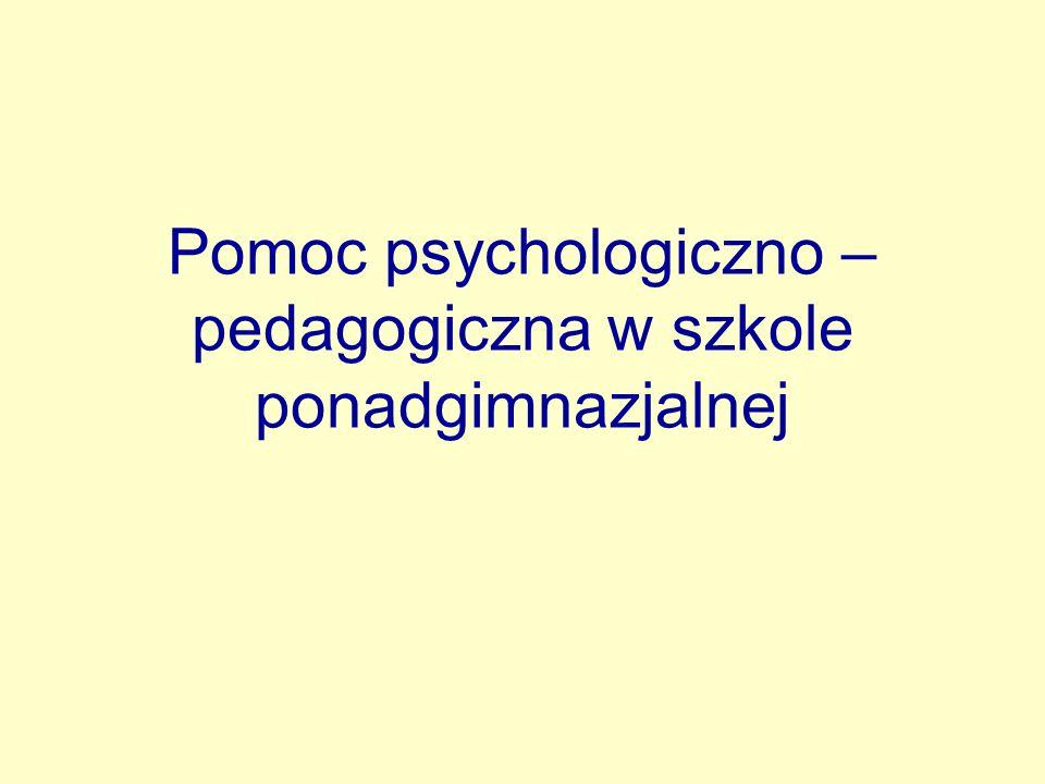 Pomoc psychologiczno –pedagogiczna w szkole ponadgimnazjalnej