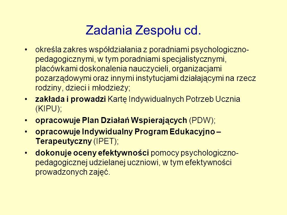Zadania Zespołu cd.