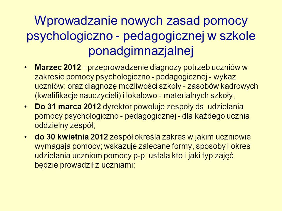 Wprowadzanie nowych zasad pomocy psychologiczno - pedagogicznej w szkole ponadgimnazjalnej