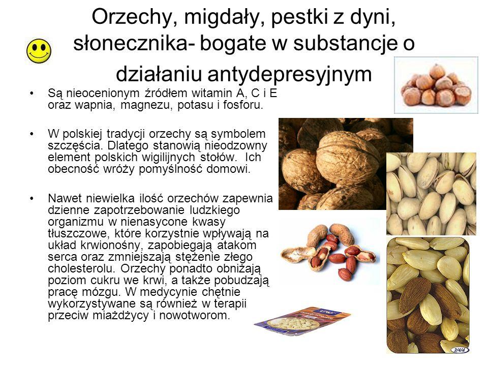 Orzechy, migdały, pestki z dyni, słonecznika- bogate w substancje o działaniu antydepresyjnym