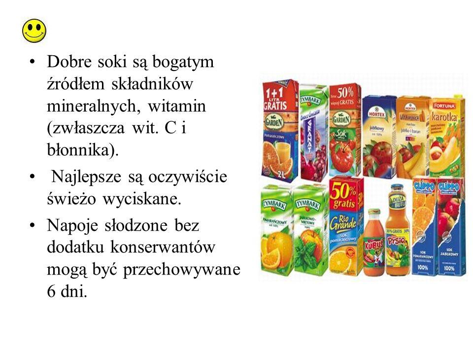 Dobre soki są bogatym źródłem składników mineralnych, witamin (zwłaszcza wit. C i błonnika).
