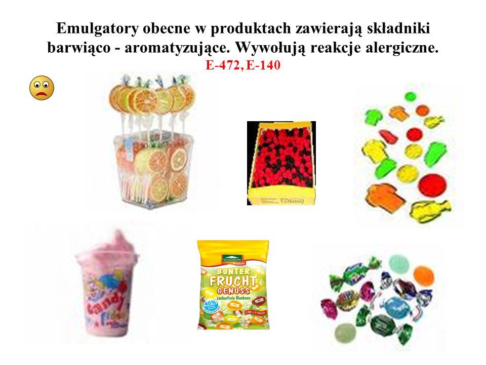 Emulgatory obecne w produktach zawierają składniki barwiąco - aromatyzujące.