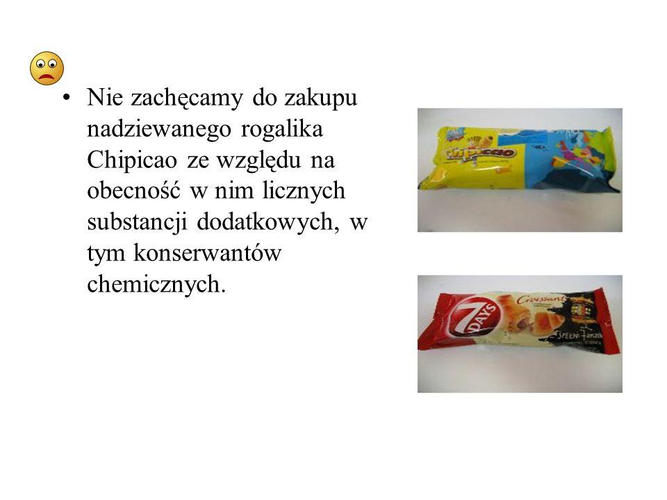 Nie zachęcamy do zakupu nadziewanego rogalika Chipicao ze względu na obecność w nim licznych substancji dodatkowych, w tym konserwantów chemicznych.