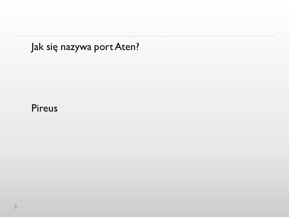 Jak się nazywa port Aten