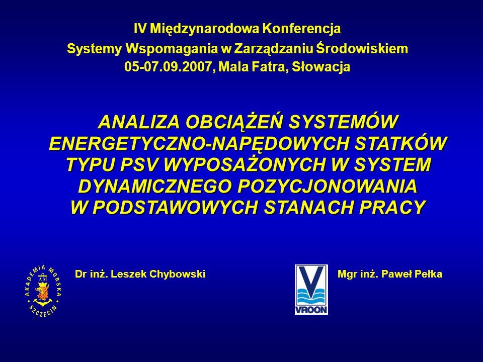 ANALIZA OBCIĄŻEŃ SYSTEMÓW ENERGETYCZNO-NAPĘDOWYCH STATKÓW