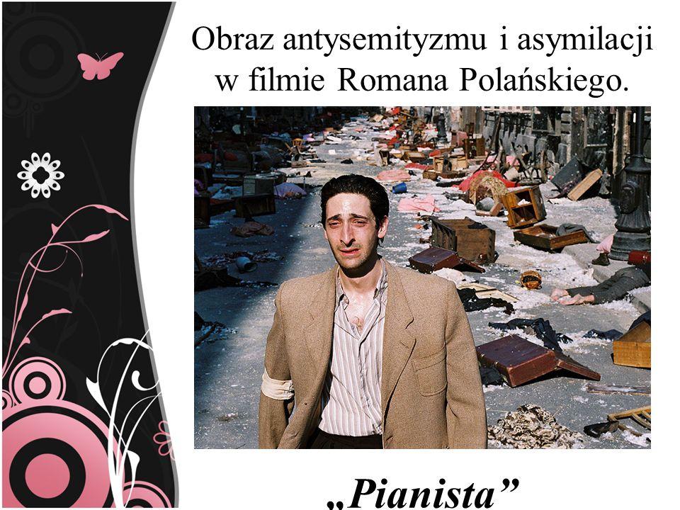 Obraz antysemityzmu i asymilacji w filmie Romana Polańskiego.