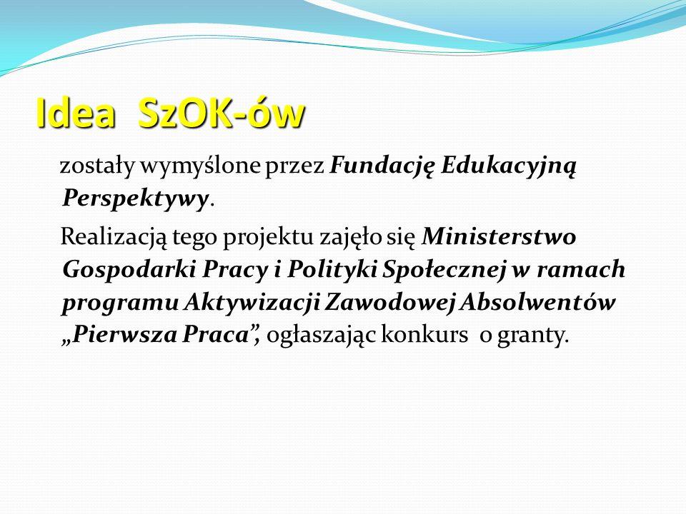 Idea SzOK-ów