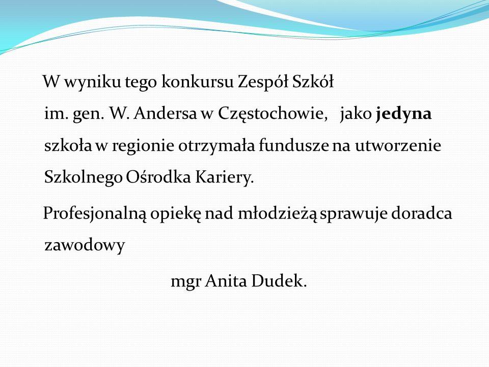 W wyniku tego konkursu Zespół Szkół im. gen. W