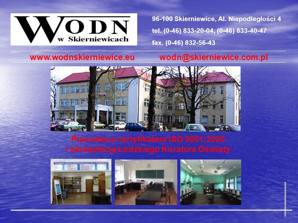 Placówka z certyfikatem ISO 9001:2000