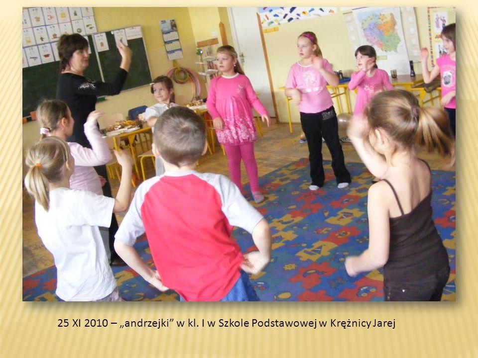 """25 XI 2010 – """"andrzejki w kl. I w Szkole Podstawowej w Krężnicy Jarej"""
