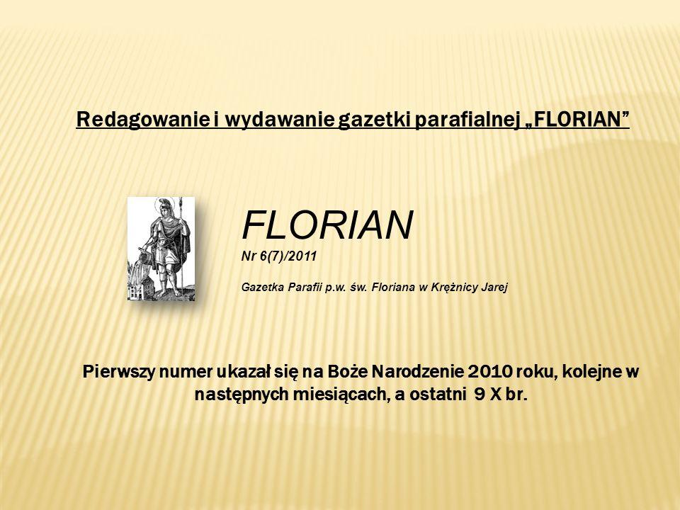 """FLORIAN Redagowanie i wydawanie gazetki parafialnej """"FLORIAN"""
