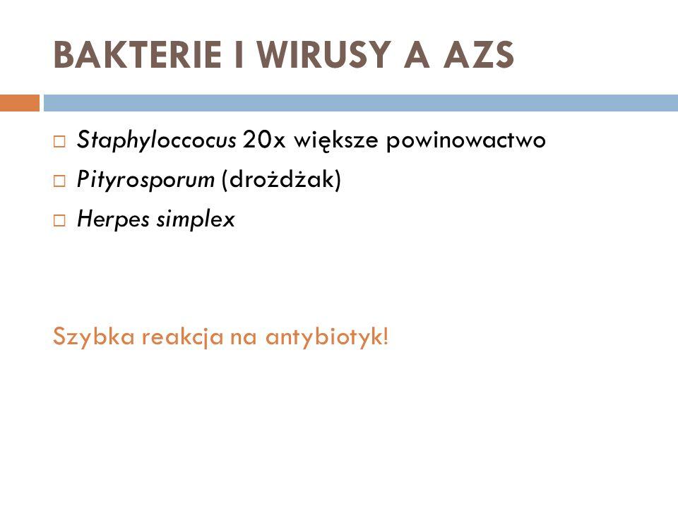 BAKTERIE I WIRUSY A AZS Staphyloccocus 20x większe powinowactwo