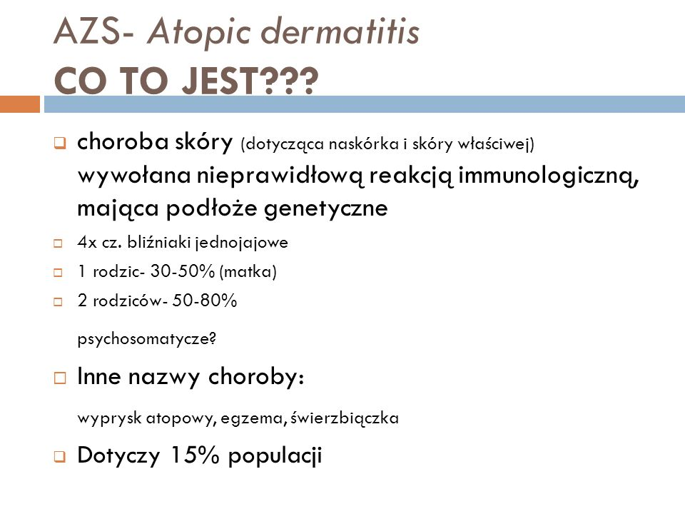 AZS- Atopic dermatitis CO TO JEST