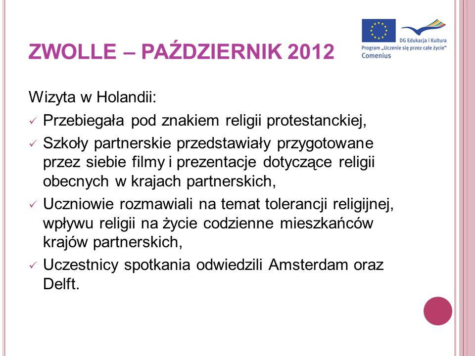 ZWOLLE – PAŹDZIERNIK 2012 Wizyta w Holandii: