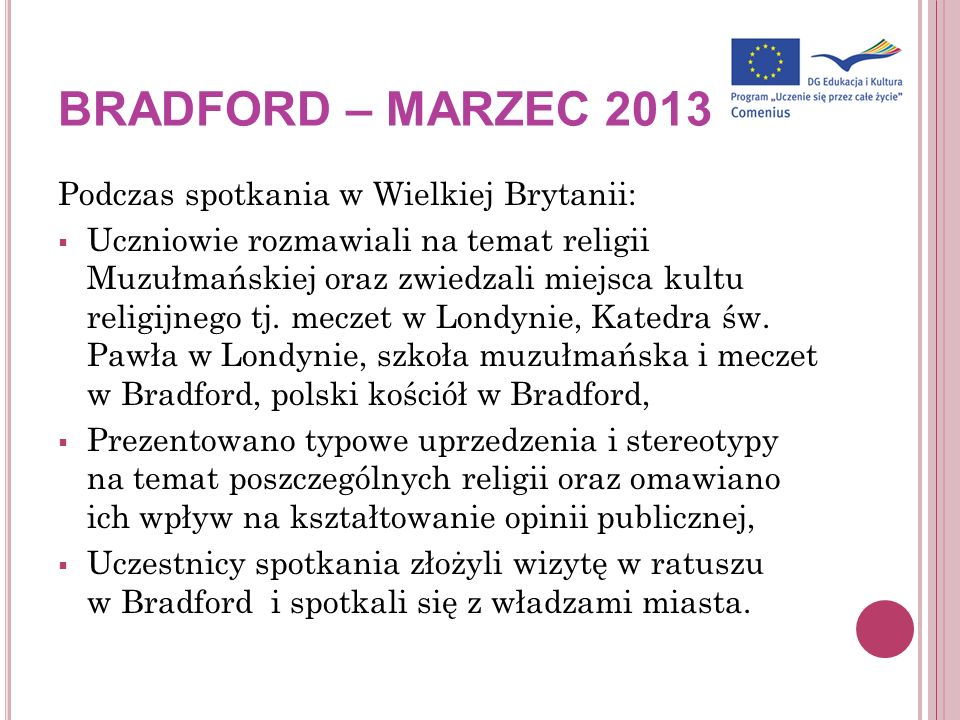 BRADFORD – MARZEC 2013 Podczas spotkania w Wielkiej Brytanii: