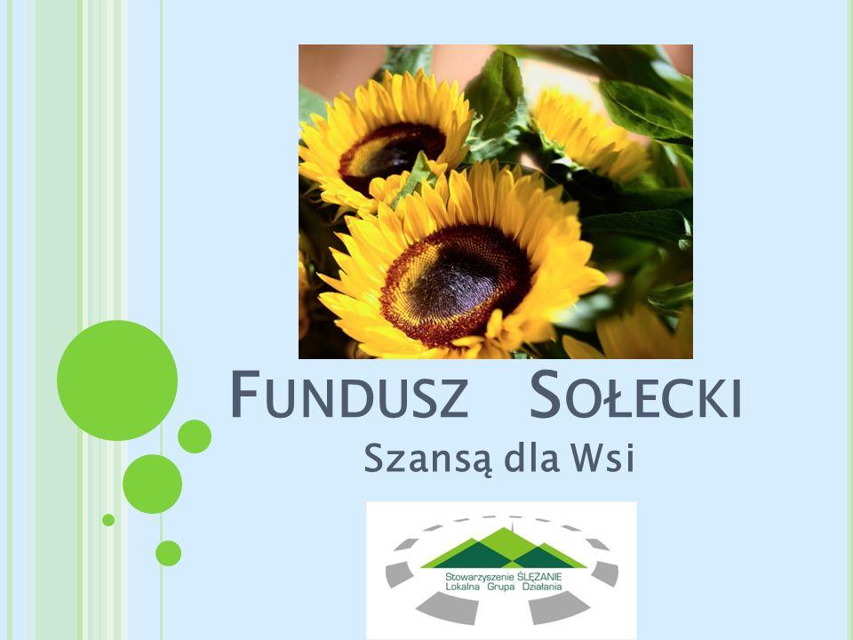 Fundusz Sołecki Szansą dla Wsi