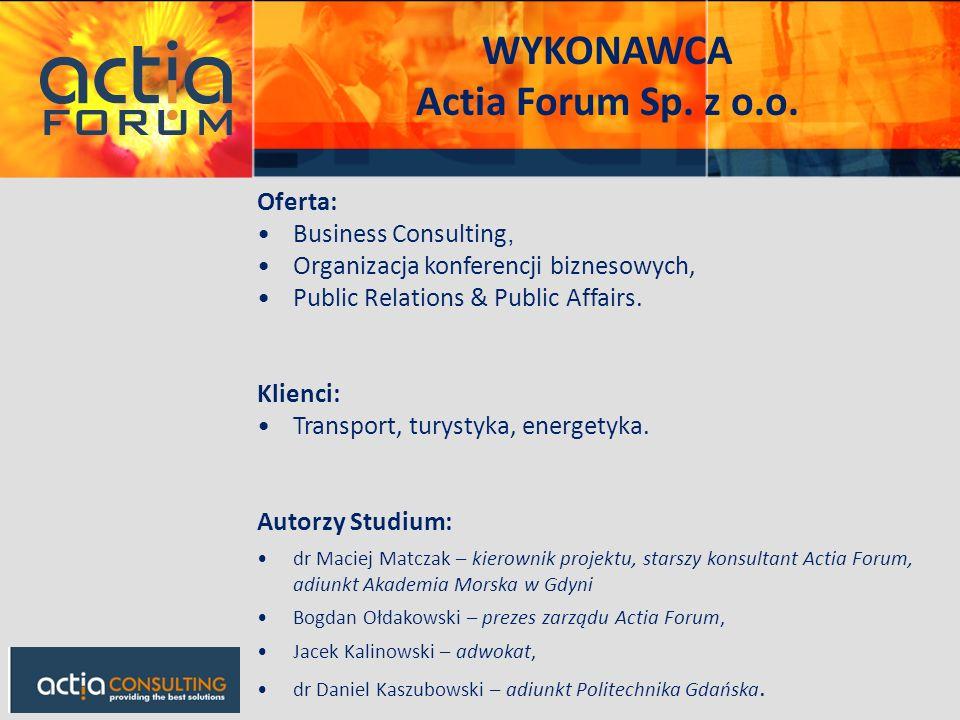 WYKONAWCA Actia Forum Sp. z o.o.