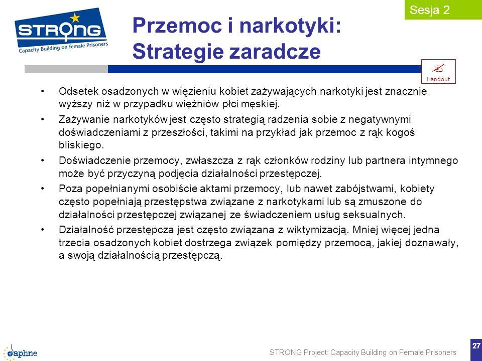 Przemoc i narkotyki: Strategie zaradcze  Sesja 2