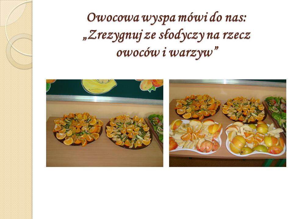 """Owocowa wyspa mówi do nas: """"Zrezygnuj ze słodyczy na rzecz owoców i warzyw"""