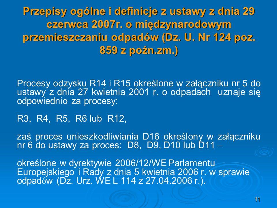 Przepisy ogólne i definicje z ustawy z dnia 29 czerwca 2007r