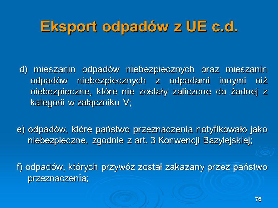 Eksport odpadów z UE c.d.