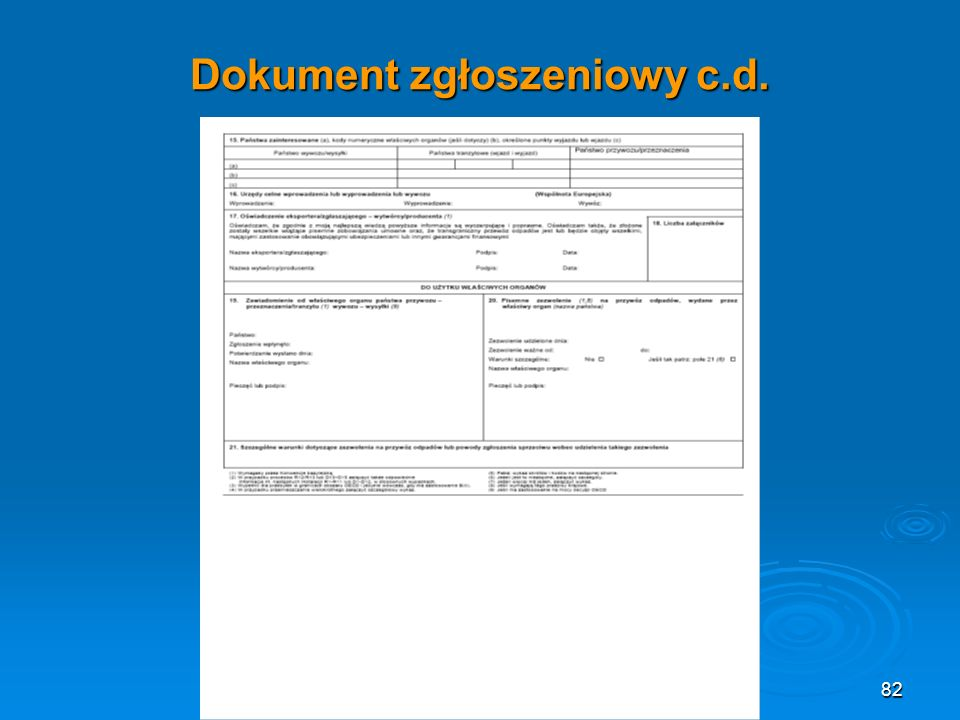 Dokument zgłoszeniowy c.d.
