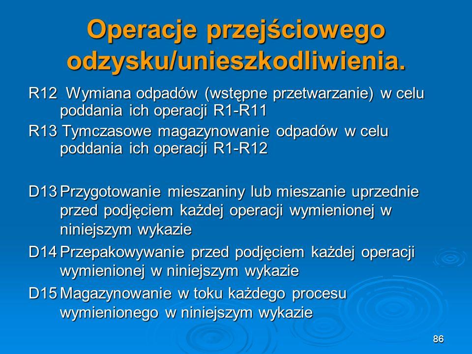 Operacje przejściowego odzysku/unieszkodliwienia.