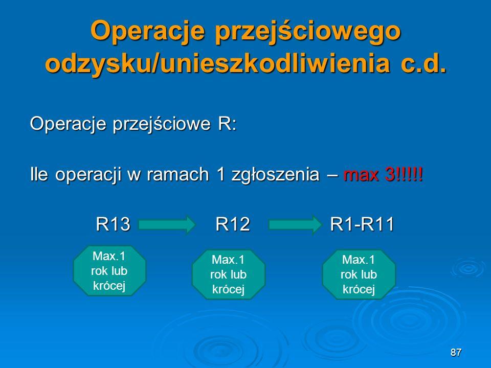 Operacje przejściowego odzysku/unieszkodliwienia c.d.