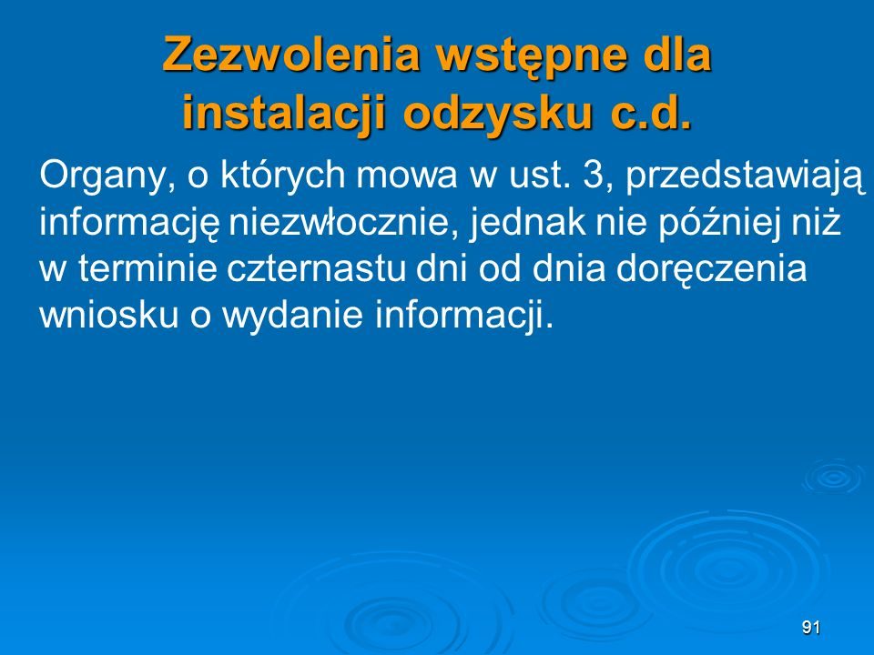 Zezwolenia wstępne dla instalacji odzysku c.d.