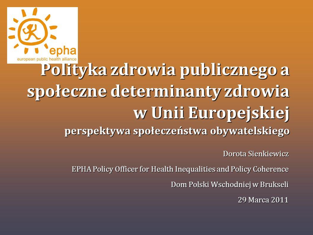 Polityka zdrowia publicznego a społeczne determinanty zdrowia w Unii Europejskiej perspektywa społeczeństwa obywatelskiego
