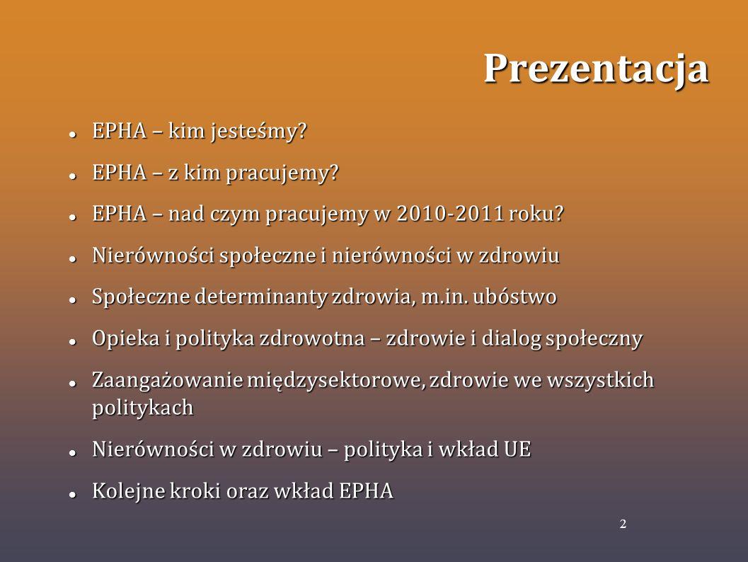 Prezentacja EPHA – kim jesteśmy EPHA – z kim pracujemy