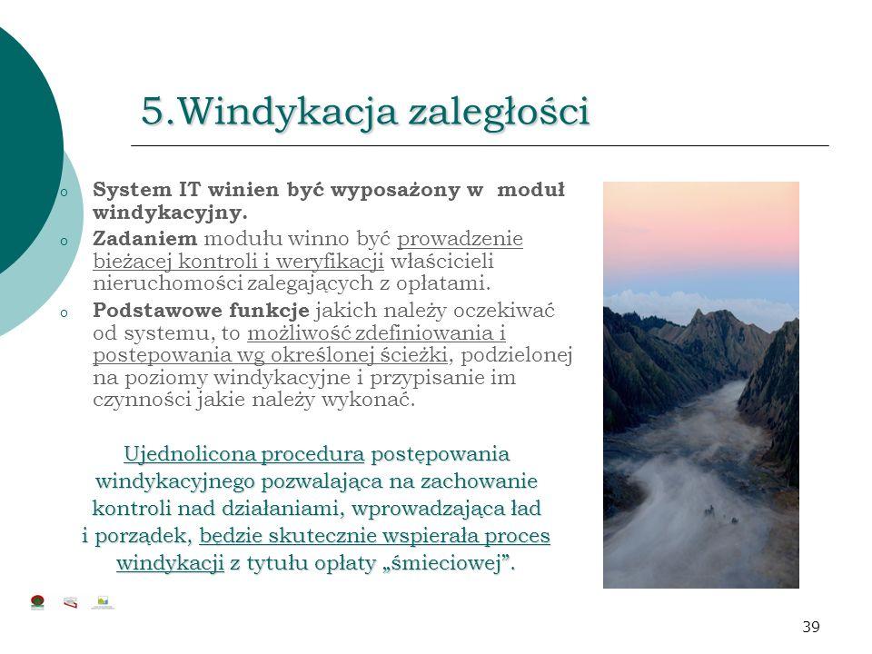 5.Windykacja zaległości