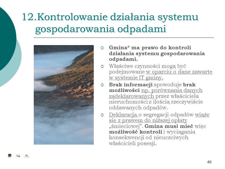12.Kontrolowanie działania systemu gospodarowania odpadami