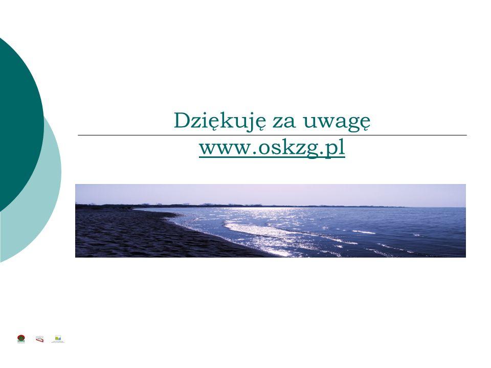 Dziękuję za uwagę www.oskzg.pl