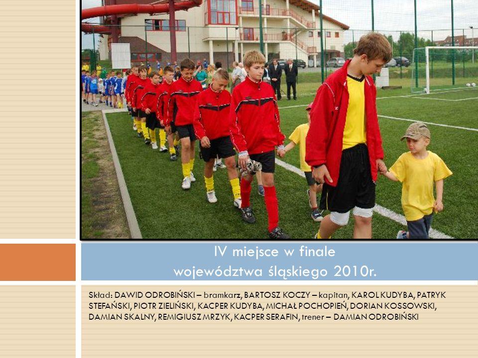 IV miejsce w finale województwa śląskiego 2010r.