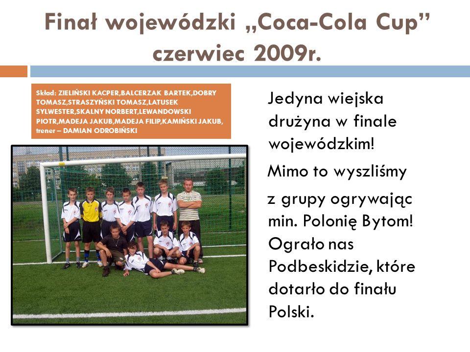 """Finał wojewódzki """"Coca-Cola Cup czerwiec 2009r."""