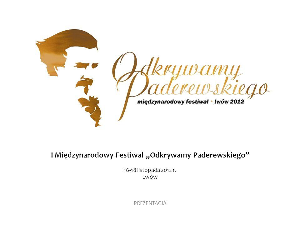 """I Międzynarodowy Festiwal """"Odkrywamy Paderewskiego"""